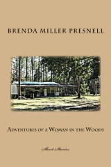 Adventures of a Woman in the Woods
